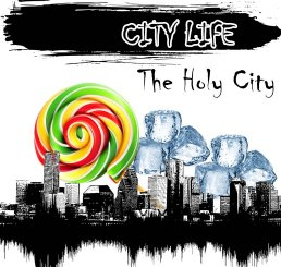 CITY LIFE - The Holy City
